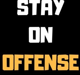 We must always stay on offense:  our next initiative will be announced this week
