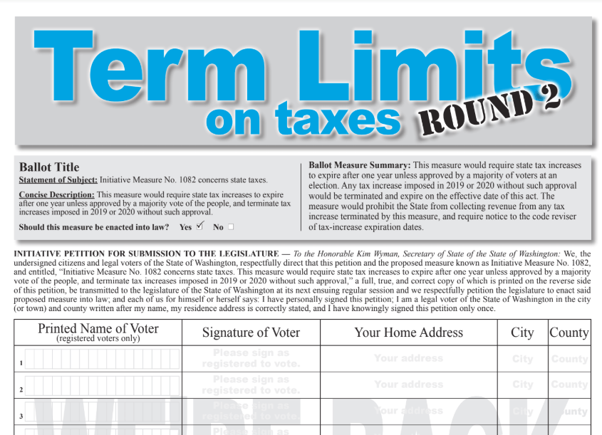 Starting from scratch, I-1648 had 4 weeks, came close, but fell short. With all that momentum, new I-1082 Term Limits on Taxes Initiative has 6 months (deadline is Dec 31) — will you help?