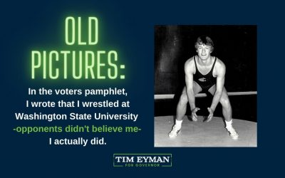 OLD PICTURES: In the voters pamphlet, I wrote that I wrestled at Washington State University — opponents didn't believe me — I actually did.
