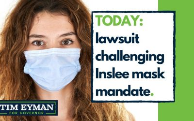 TODAY: lawsuit challenging Inslee mask mandate.