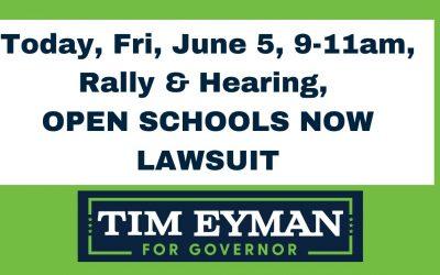 Today, Fri, June 5, 9-11am, rally & hearing, OPEN SCHOOLS NOW LAWSUIT