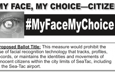 Eyman To SeaTac Voters: MY FACE MY CHOICE — CITIZENS AGAINST FACIAL RECOGNITION