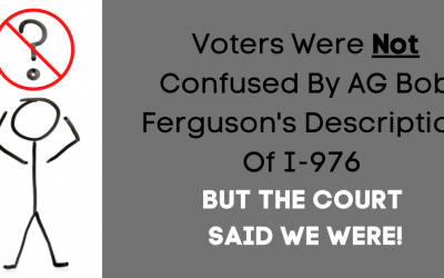 Voters Were Not Confused By AG Bob Ferguson's Description Of I-976 — But The Court Said We Were