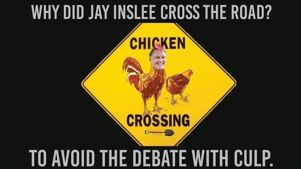 """Inslee: """"I Should Get Paid Extra To Do Debates."""" He's Getting Paid $182K, Loren Got Nothing."""